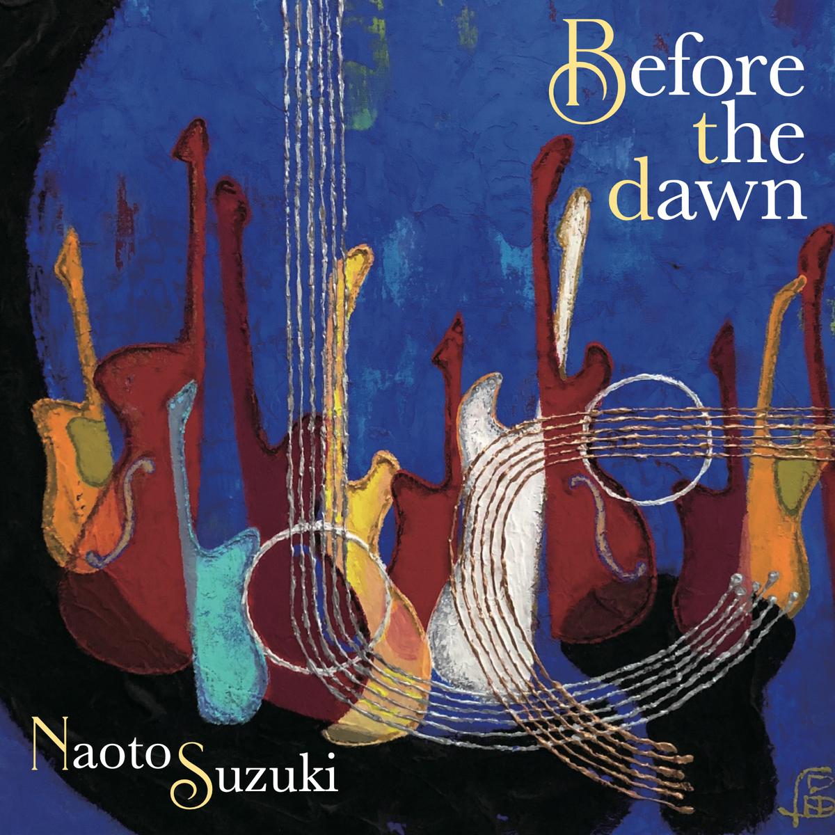 鈴木直人「Before the dawn」全国リリース!