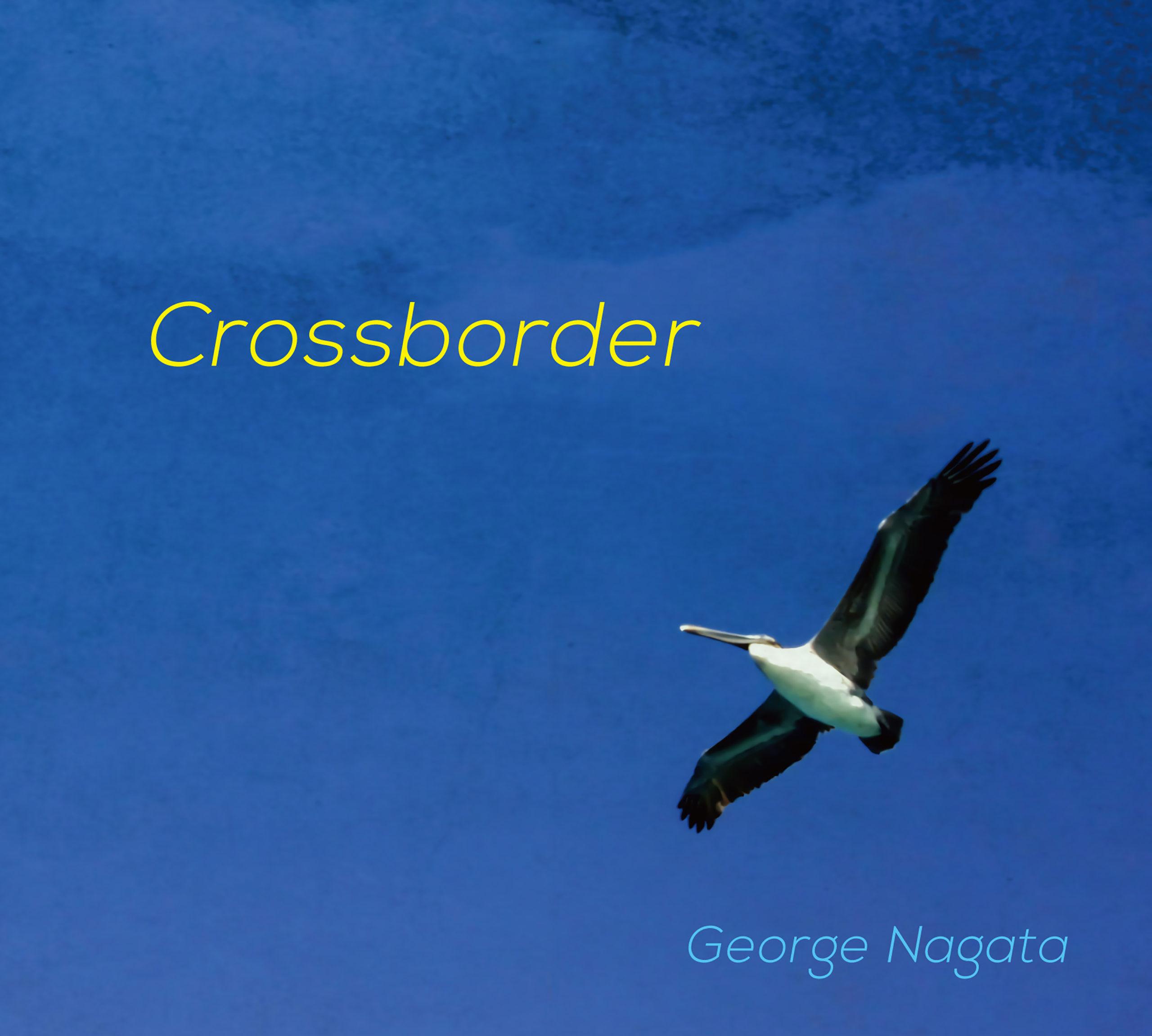 旅するピアニスト・永田ジョージによるピアノアルバム 「Crossborder」リリース!